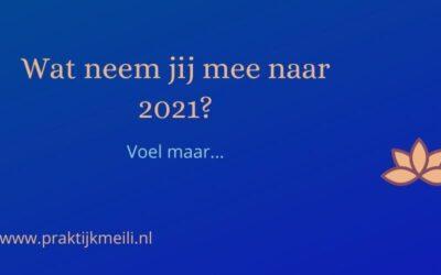 Wat neem jij mee naar 2021?